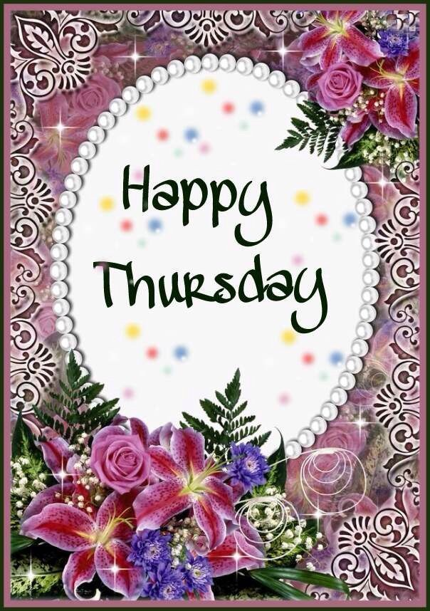 Happy Thursday thursday thursday quotes happy thursday thursday pictures thursday quotes and sayings thursday images