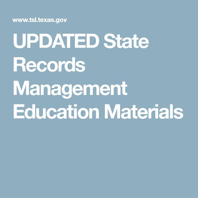 UPDATED State Records Management Education Materials