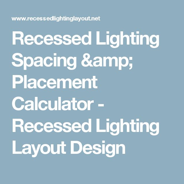 Best 25+ Recessed lighting layout ideas on Pinterest | Recessed light Led recessed lighting and Light guide  sc 1 st  Pinterest & Best 25+ Recessed lighting layout ideas on Pinterest | Recessed ... azcodes.com