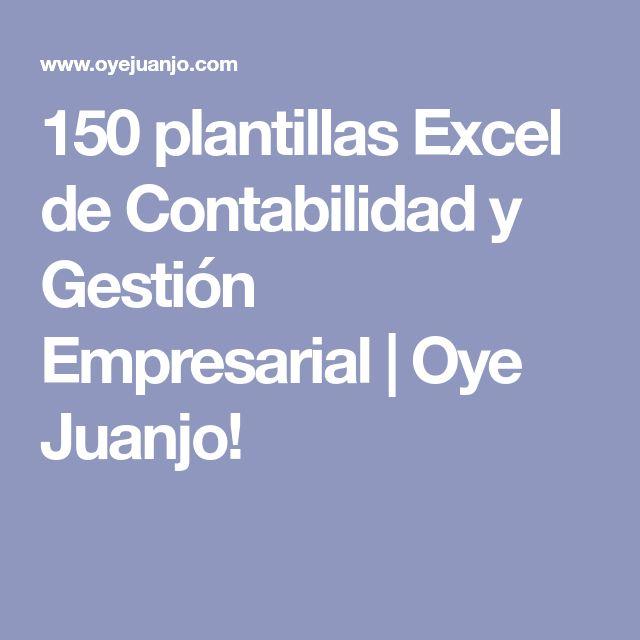150 plantillas Excel de Contabilidad y Gestión Empresarial | Oye Juanjo!