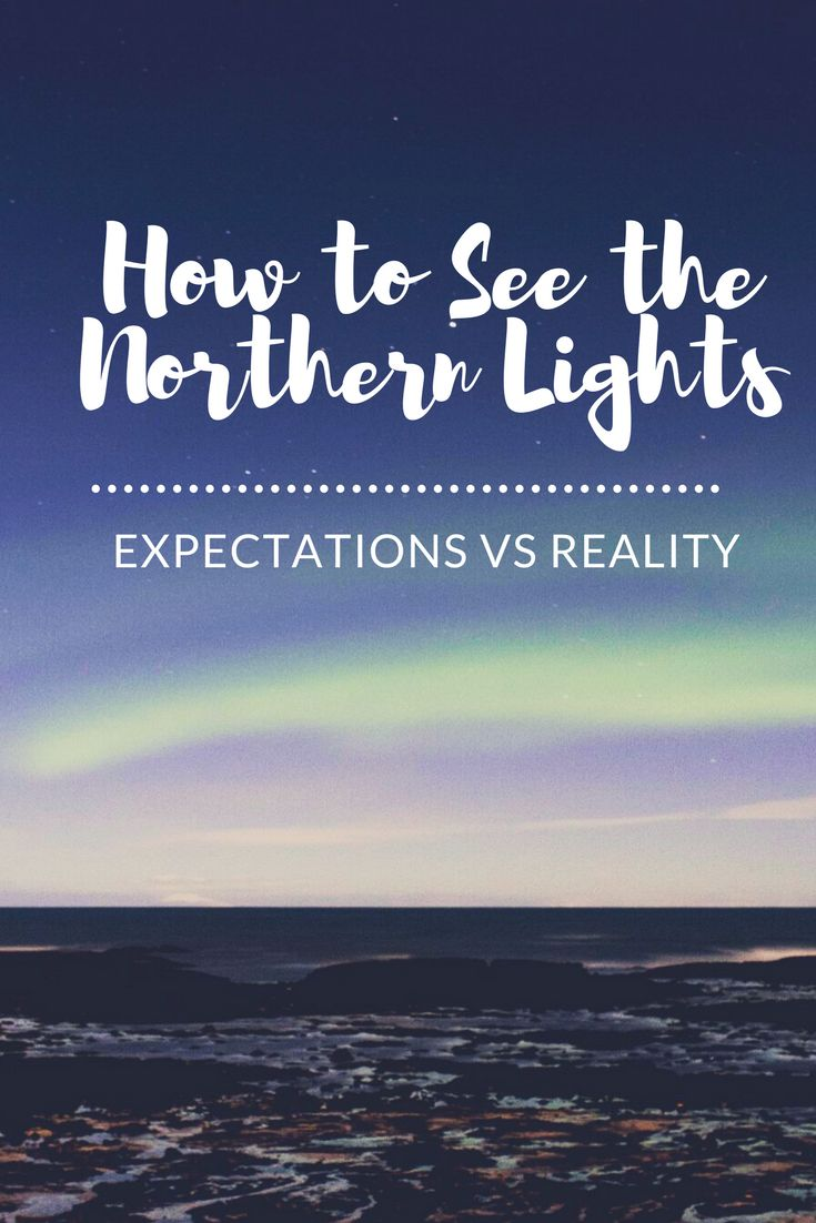 Ever wanted to see the phenomenon that is the Northern Lights for yourself? Check out my top tips for what to expect when trying to see the Aurora Borealis and pick up a few tips for how to see them even if conditions aren't great.