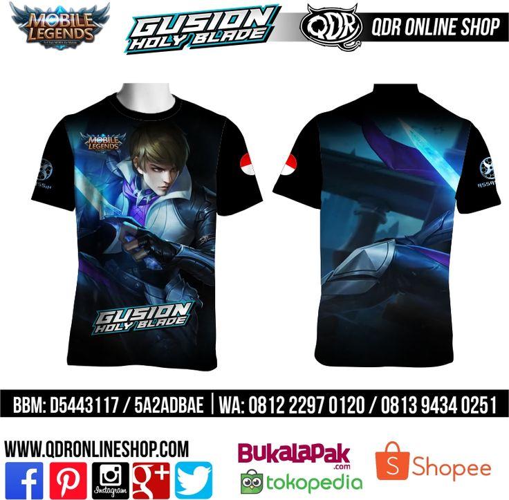 T-Shirt Mobile Legends Gusion skin Holy Blade untuk pemesanan: BBM D5443117 / 5A2ADBAE (Qdr online shop) WA/LINE 081222970120 / 08129434025 http://www.qdronlineshop.com