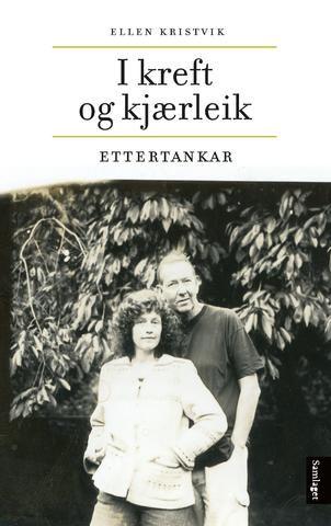 Ellen Kristvik I kreft og kjærleik Gripande og innsiktsfullt om alvorleg sjukdom #Samlaget