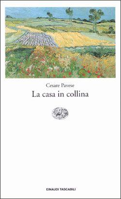 La casa in collina, Cesare Pavese