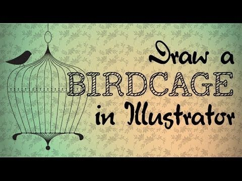 Draw a Simple Vintage Birdcage Using Illustrator - Learn to Draw Quickly...