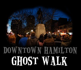 Downtown Hamilton Ghost Walk Next one tomorrow, Friday, June 14th, visit link for further dates.