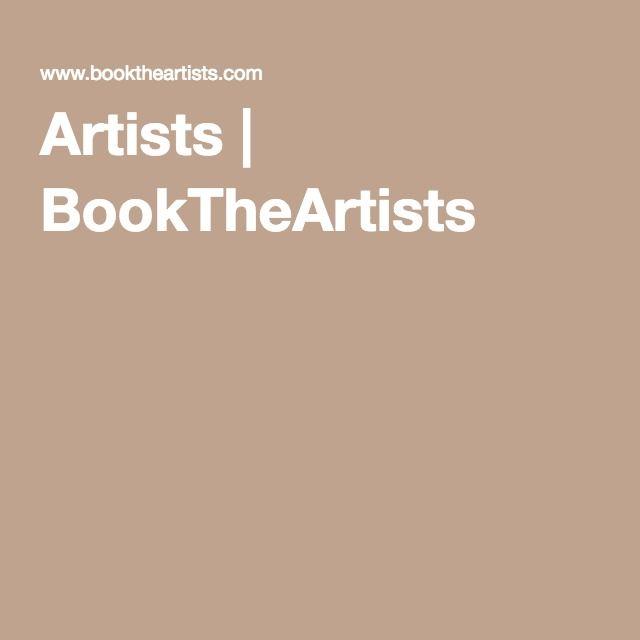 Artists | BookTheArtists - taiteilijoiden buukkaus -palvelu