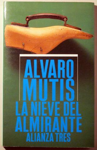 LA NIEVE DEL ALMIRANTE - Alianza 1986 - 1ª edición - Llibres del Mirall
