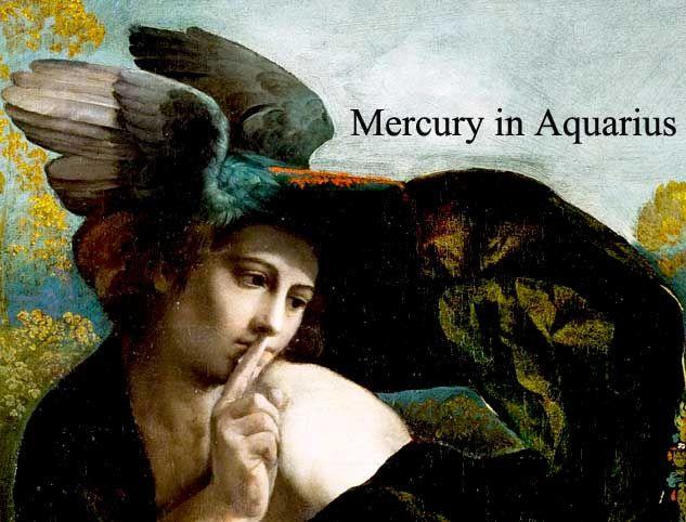 Mercury in Aquarius 2017