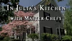 In Julia's Kitchen with Master Chefs --