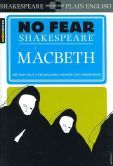 Macbeth (No Fear Shakespeare Series). This format includes side-by-side translation that is easily understood.