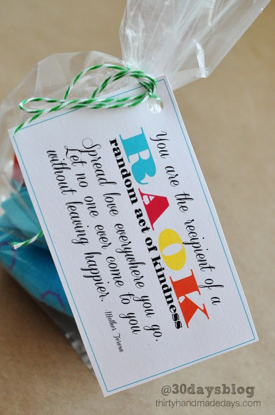 "Random Acts of Kindness Cards -- print off these cards and start spreading the love. ""You are the recipient of a ROAK - random act of kindness - Spread love everywhere you go. Let no one ever come to you without leaving happier.  Mother Teresa"""