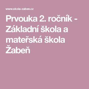 Prvouka 2. ročník - Základní škola a mateřská škola Žabeň