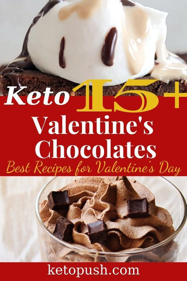 15 Best Keto And Low Carb Valentine S Day Chocolates Treats That Your Spouse Will Love For 2020 Keto Push In 2020 Low Carb Valentines Keto Dessert Easy Keto Chocolate Recipe