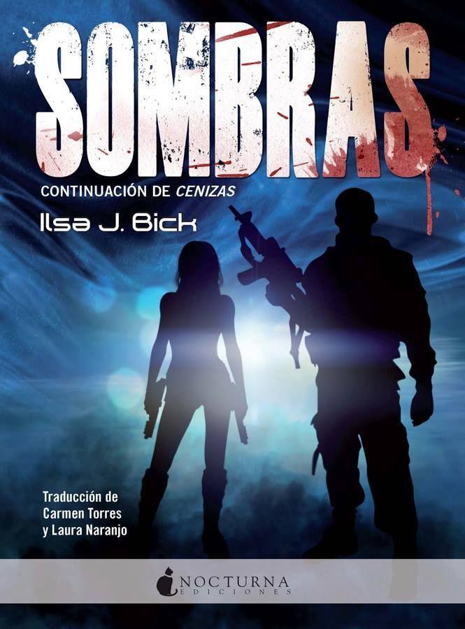 Sombras (Cenizas, 2) - Ilsa J. Bick