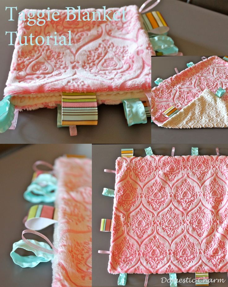 Baby Taggie Blanket Tutorial Cambrie loves her taggie. May be a good thing if I learn how to make an extra :)