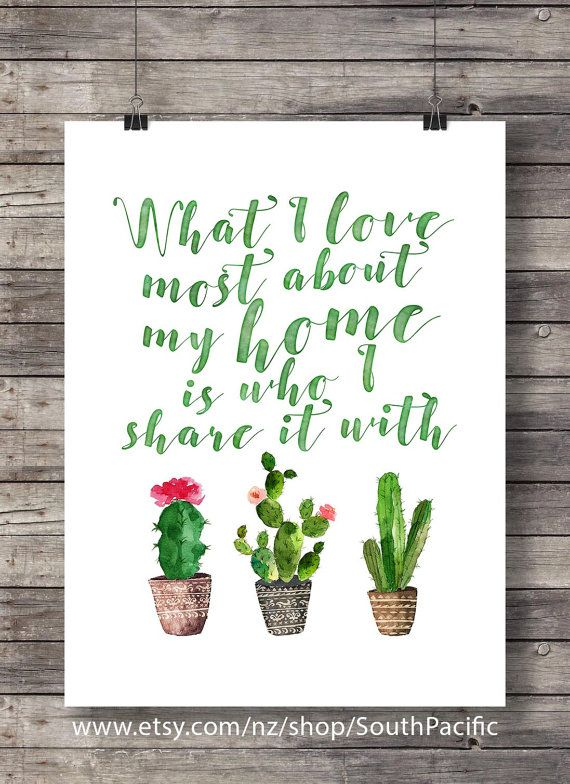 """What I love most about my home is who I share it with"""" Watercolor cactus…"""