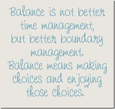 some great suggestions on finding balance in your life
