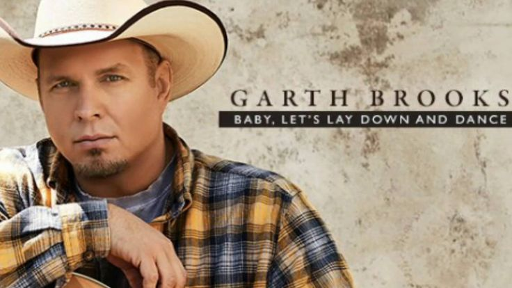 Garth Brooks - NEW Single - Baby Let's Lay Down and Dance - 10/13/2016