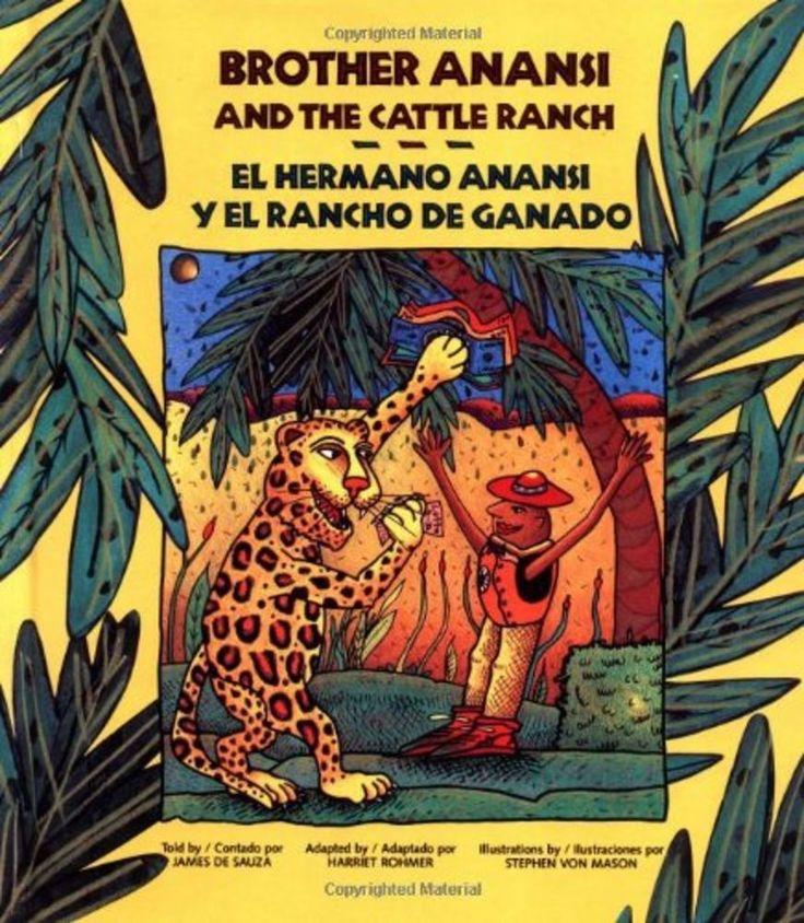 El Hermano Anansi y El Rancho de Ganado / Brother Anansi and the Cattle Ranch
