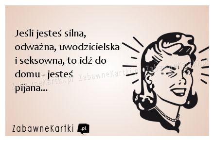 Jeśli jesteś silna... - ::: ZabawneKartki.pl :::