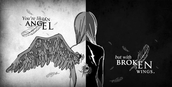 Traduction FR : Tu as l'air d'un ange mais avec des ailes brisés...