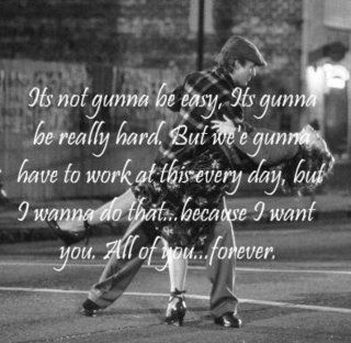 The Notebook- favorite quote from my favorite movie!