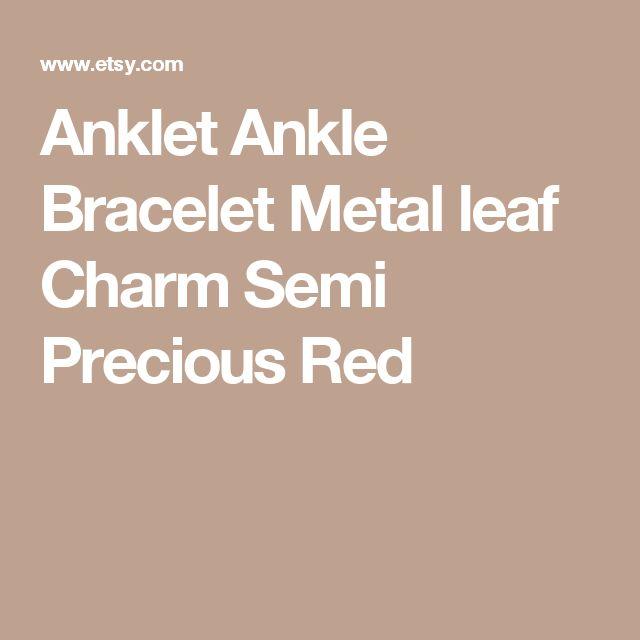 Anklet Ankle Bracelet Metal leaf Charm Semi Precious Red