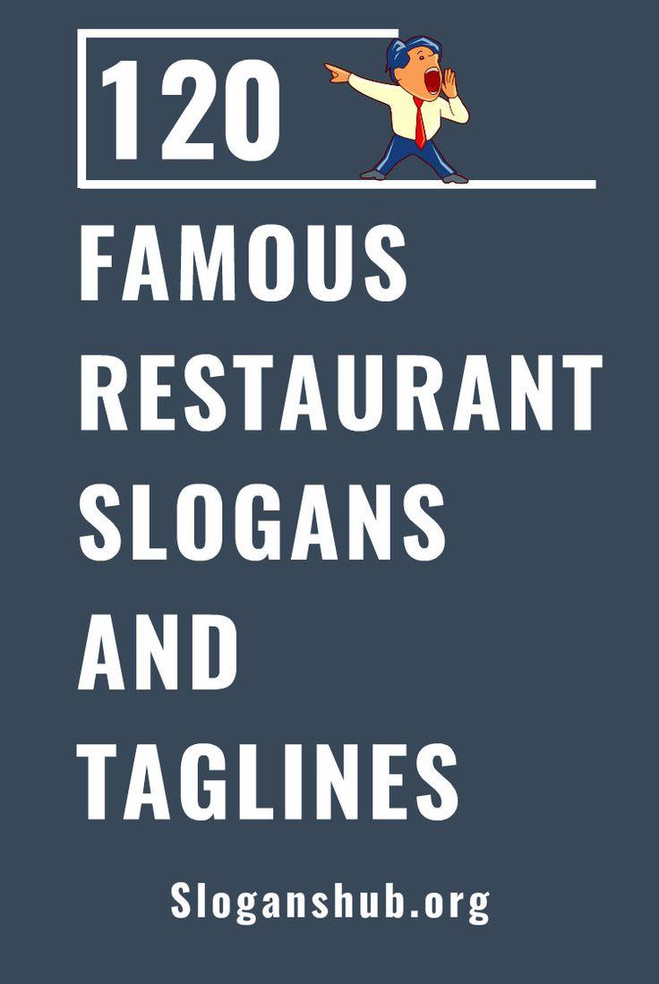 120 Famous Restaurants Slogans and Taglines #slogans #taglines #restaurant #restaurantslogans