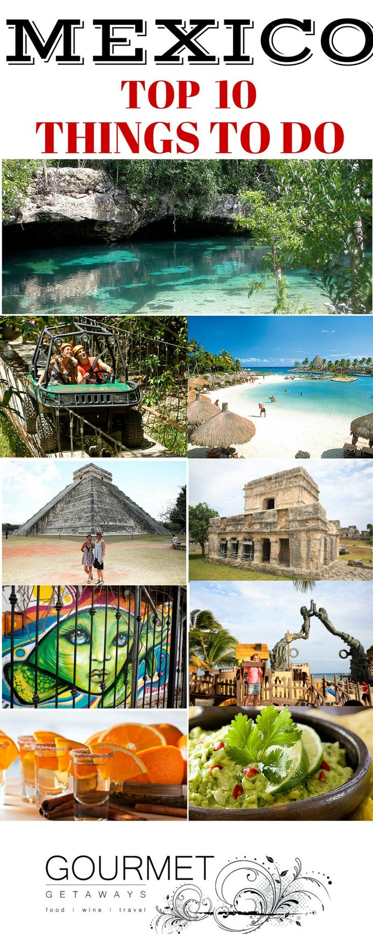 Top 10 Things to Do in Mexico