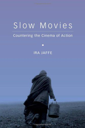 Slow Movies Countering the Cinema of Action/ Ira Jaffe http://encore.greenvillelibrary.org/iii/encore/record/C__Rb1383011