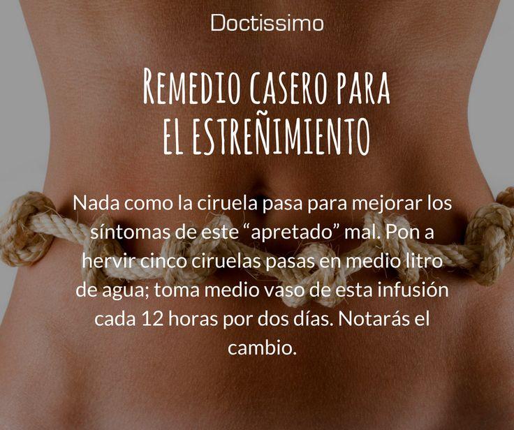 Remedios caseros para el estreñimiento avalado y garantizado por médicos.