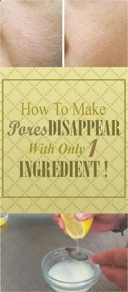 Check the best ways how to mae pores Disapear with only This One Ingiridient