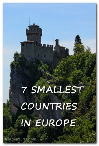 7 smallest countries in Europe http://www.aliadventures.com/2013/10/the-7-smallest-countries-in-europe/
