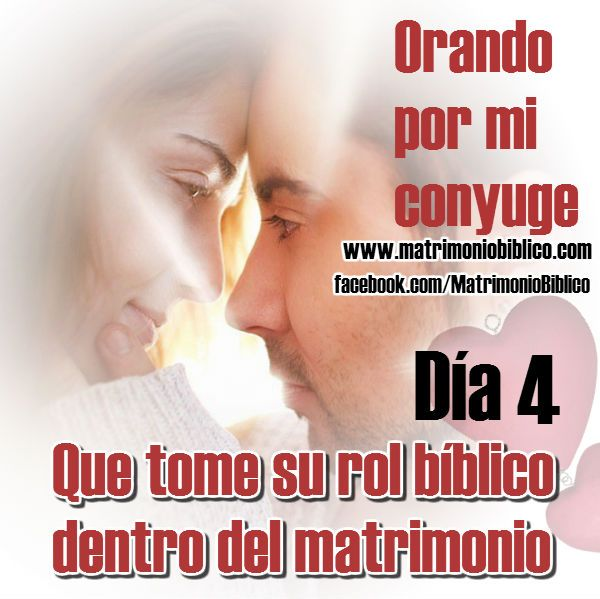 orar por mi conyuge que tome su rol biblico dentro del matrimonio