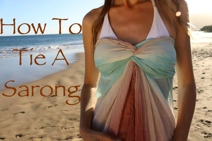 Beach Chic: 18 Ways To Wear A Sarong