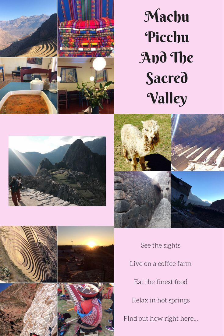 The Sacred Valley is far more than one famous site. Find destination information on Machu Picchu, Santa Teresa, Quello Mayo, Ollantaytambo and Pisac. Plan your trip with tips on accommodation, activities, transport, food and money. #Peru #Travel #Transport #Food #Coffee