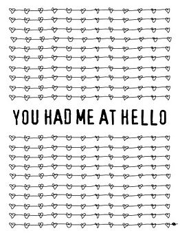 You had me at hello! :D