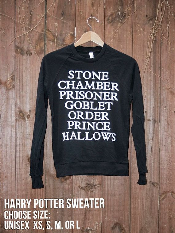 Potter: Birthday Presents, Harry Potter Shirts, Book Title, Harry Potter Sweatshirts, Style, Closets, Clothing, Harrypotter, Harry Potter Sweaters
