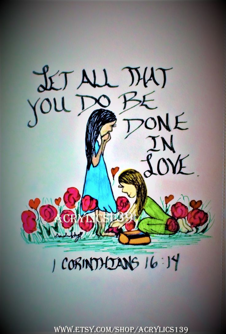 """""""Let all that you do be done in love."""" 1 Corinthians 16:14 (Scripture doodle of encouragement/Bible Art Journaling/Sunday School/VBS/Children's Church/Women's Ministry)"""