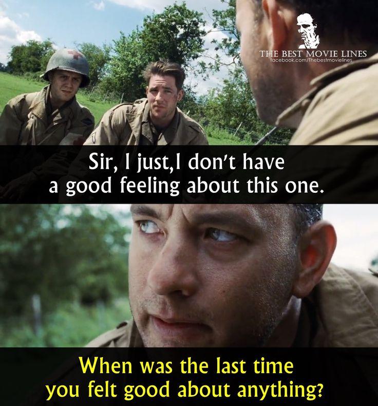 Famous Tom Hanks Movie Quotes: Tom Hanks In Saving Private Ryan (1998)
