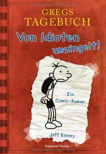 Gregs Tagebuch - Von Idioten umzingelt! von Jeff Kinney, http://www.amazon.de/dp/384320005X/ref=cm_sw_r_pi_dp_Kr8zsb0TCTQH1