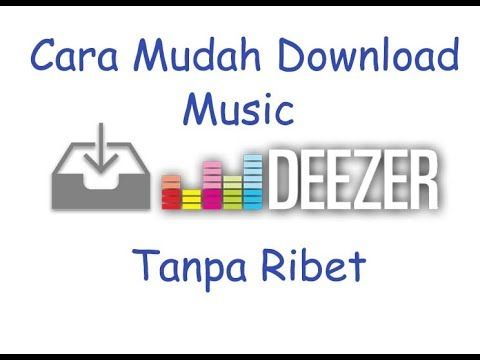 Cara Mudah Download Lagu Di Deezer WORK !!! 2017 Tutorial Cara Mudah Download Lagu atau Musik Di Deezer gak Ribet tanpa install software atau aplikasi dijamin Berhasil tested  4-10-2017.  Tutorial http://ift.tt/2wxOSQ6