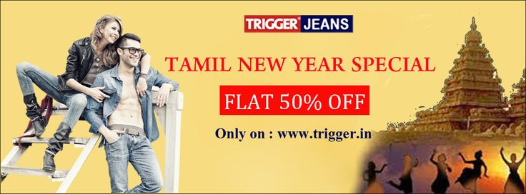 Branded trigger jeans present telugu new year special 50% Off Only on : www.trigger.in