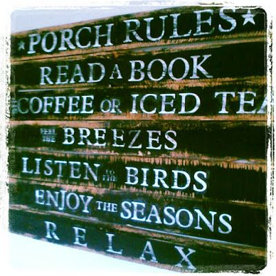 Best 25+ Porch Rules Sign Ideas On Pinterest | Porch Signs, Rustic Deck And  Front Porch Signs