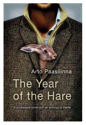 Magical, takes you on an unexpected journey, one of my top ten reads. The Year of the Hare by Arto Paasilinna.  ARTO PAASILINNA - JÄNIKSEN VUOSI