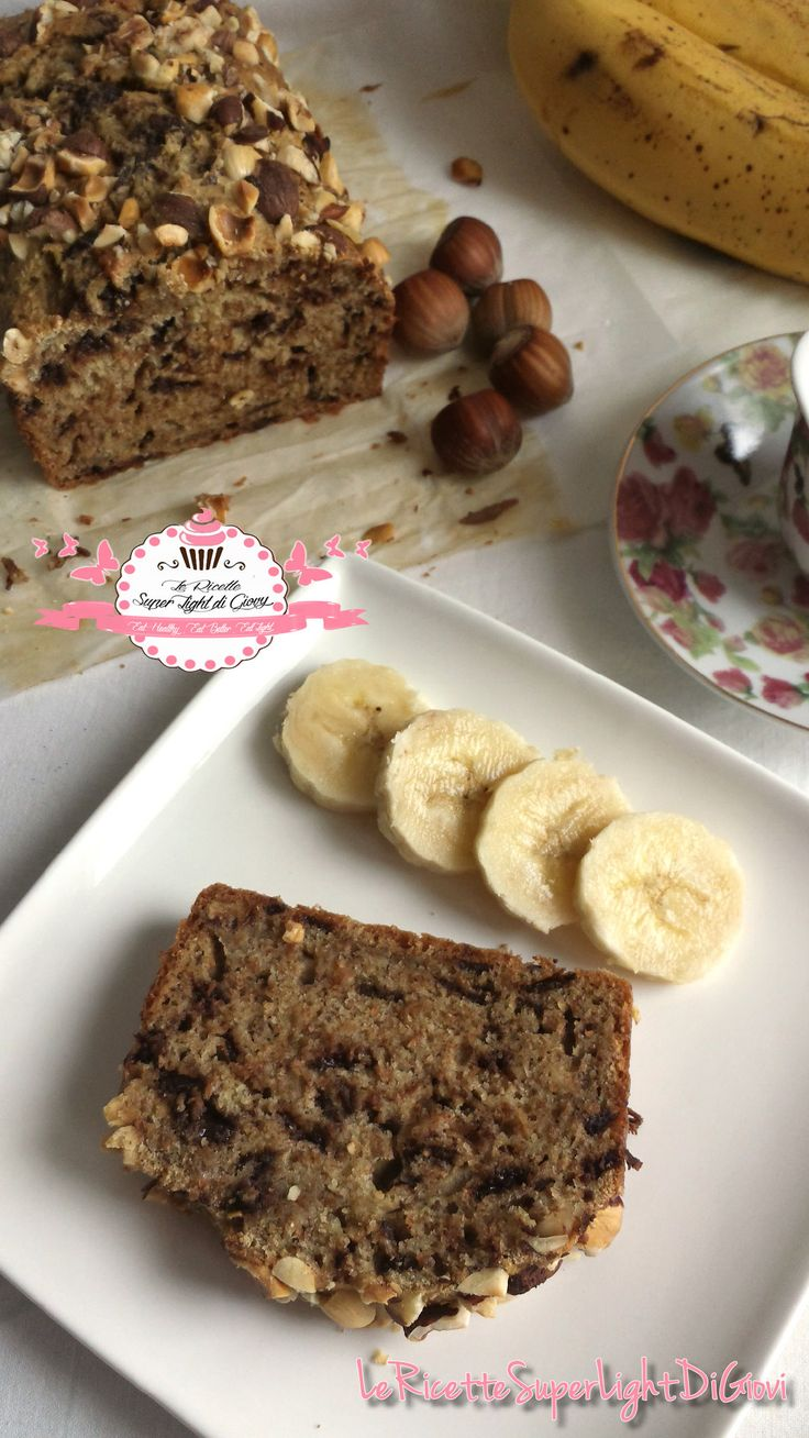 Banana Bread Light - con nocciole e cioccolato (124 calorie a fetta) | Le ricette super light di Giovi