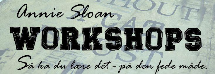 Annie Sloan workshops, møbelmaling, mal dine møbler, voks, lys voks, mørk voks, maling til møbler