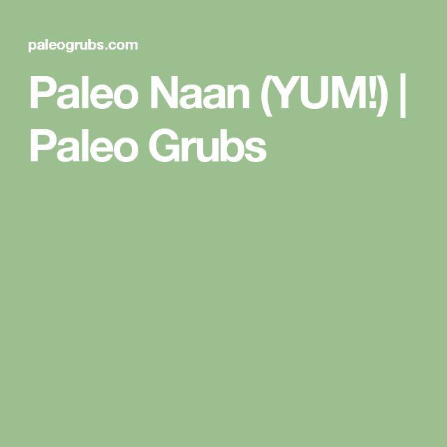 Paleo Naan (YUM!) | Paleo Grubs