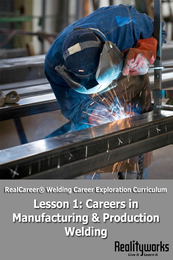 Lesson 1 from our free RealCareer® Welding Career Exploration Curriculum focuses on careers in production and manufacturing. All six lesson can be used as a stand-alone unit on welding career exploration or as a supplement to an existing program. | From Realityworks.com
